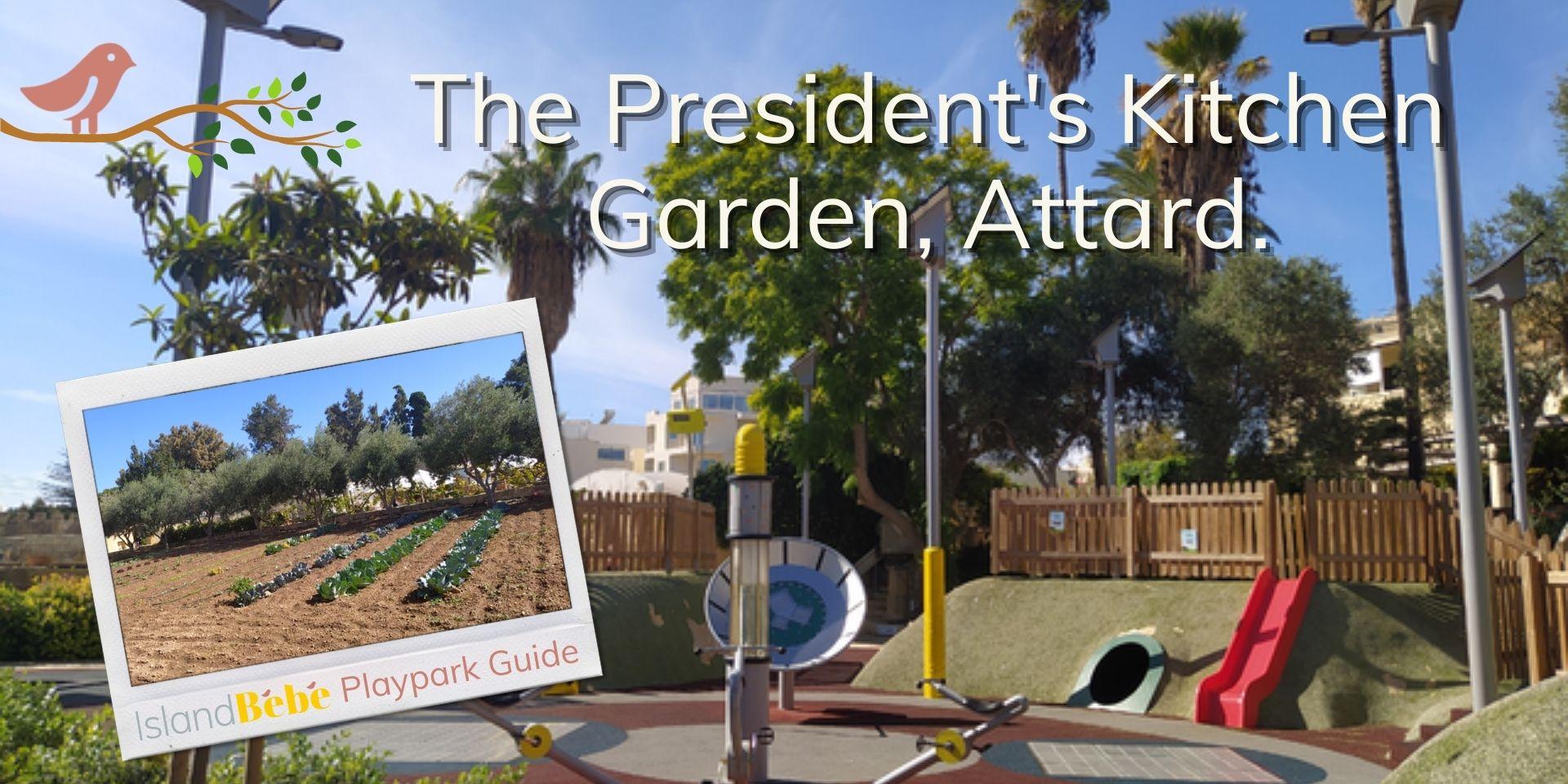 President's Kitchen Garden