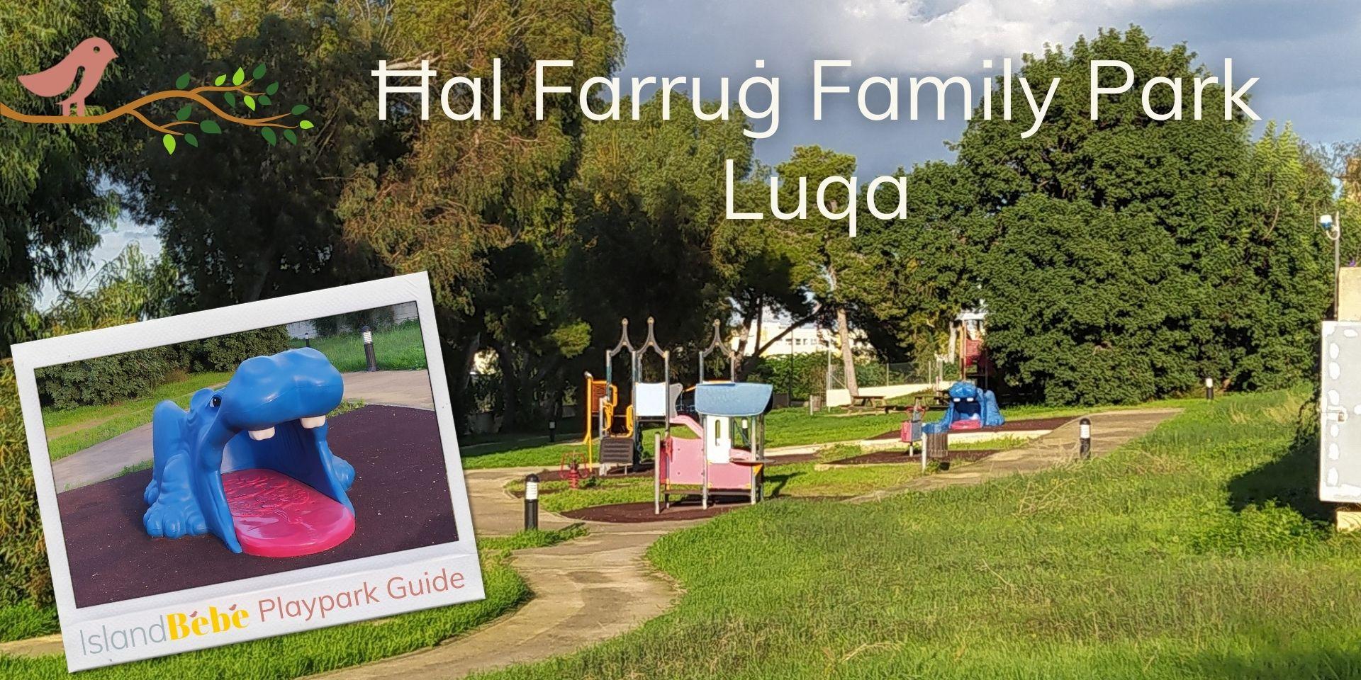 Hal Farrug Family Park